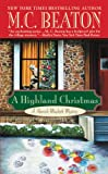 A Highland Christmas (Hamish Macbeth Mysteries, No. 16)