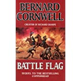 Battle Flag :by Bernard Cornwell