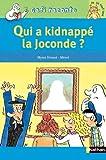 Qui a kidnappé la Joconde ?