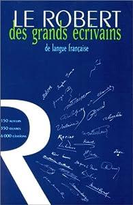 Le Robert des grands écrivains de langue française par Philippe Hamon