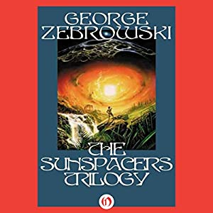 The Sunspacers Trilogy Audiobook