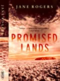 Promised Lands (034911322X) by Jane Rogers