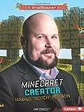 """Minecraft Creator Markus """"Notch"""" Persson (Stem Trailblazer Bios)"""