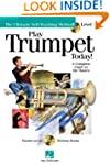 Play Trumpet Today!: Level 1 a Comple...