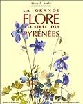 La grande flore illustr�e des pyrenees