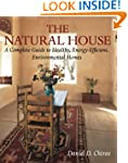 The Natural House: A Complete Guide t...