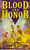 Blood and Honor (0451452429) by Green, Simon R.