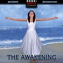 The Awakening Audiobook by Kate Chopin Narrated by Philippe Duquenoy