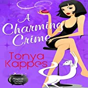 A Charming Crime: A Magical Cures Mystery, Book 1 | [Tonya Kappes]