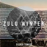 Zulu Winter Silver Tongue [VINYL]