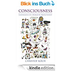 Consciousness: Confessions of a Romantic Reductionist