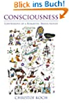 Consciousness: Confessions of a Roman...
