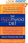 The HypoThyroid Diet: Lose Weight and...