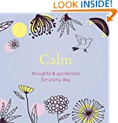 Calm: Thoughts and Quotations for Every Day (Gift)