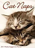 Cat Naps 2011 Weekly Engagement Calendar