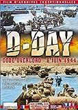 echange, troc D-Day : Code Overlord, 6 juin 1944