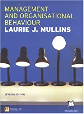 Management and Organisational Behavoiur by Lourie J. Mullins