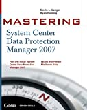 img - for Mastering System Center Data Protection Manager 2007 book / textbook / text book