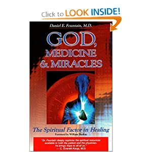 Amazon.com: God, Medicine, and Miracles: The Spiritual Factor in ...