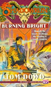 Shadowrun 15: Burning Bright (v. 15) by Tom Dowd
