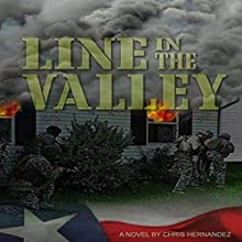 Line in the Valley (       UNABRIDGED) by Chris Hernandez Narrated by Mike Dawson