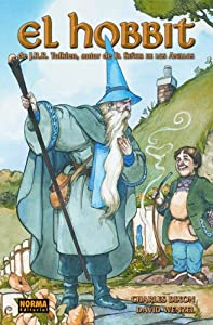 El Hobbit: The Hobbit (Spanish Edition) by J. R. R. Tolkien, David T. Wenzel and Lorenzo Diaz