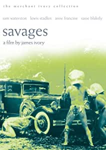 Savages - The Merchant Ivory Collection