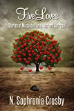img - for Five Loves: Stories of Misguided Love, Lust and Betrayal book / textbook / text book