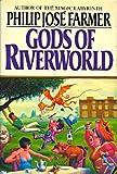 Gods of Riverworld (Riverworld Series / Philip Jose Farmer)