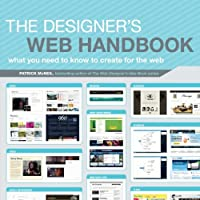 The Designer's Web Handbook: What You Need to Know to Create for the Web Front Cover