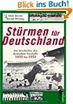 St�rmen f�r Deutschland: Die Geschich...