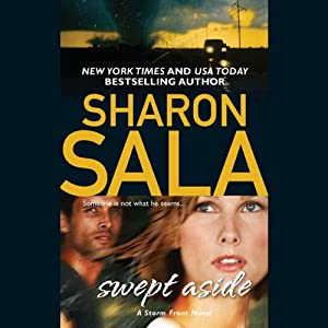 Swept Aside | [Sharon Sala]