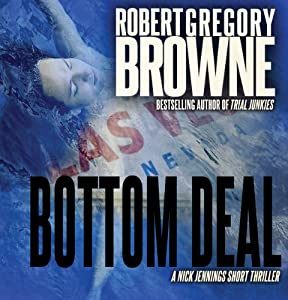 Bottom Deal: A Nick Jennings Digital Short | [Robert Gregory Browne]