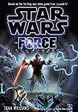 Star Wars: Force Unleashed (the Novel)
