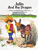 img - for Julio and the Dragon book / textbook / text book