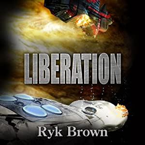 Liberation: The Frontiers Saga, Book 10 | [Ryk Brown]