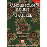 Famous Solos And Duets For The Ukulele (Mel Bay Presents)par John King
