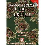 Famous Solos And Duets For The Ukulele (Mel Bay Presents)par John King