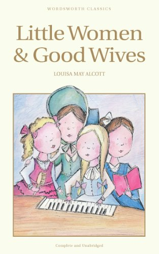 Little Women & Good Wives (Little Women #1 & #1.5)
