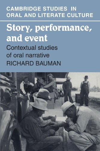 Story, Performance, and Event: Contextual Studies of Oral...
