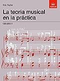 Eric Taylor La teoría musical en la práctica Grado 5: Spanish Edition (Music Theory in Practice (ABRSM))