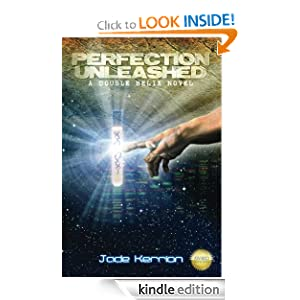 Free Kindle Book: Perfection Unleashed (Double Helix), by Jade Kerrion. Publication Date: June 23, 2012