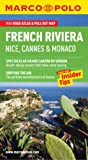 French Riviera Nice, Cannes and Monaco Marco Polo Guide