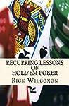 Recurring Lessons of Hold'em Poker