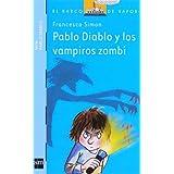 Pablo Diablo y los vampiros zombis (Barco de Vapor Azul)