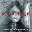 Killer in Sight: A Tom Lackey Mystery (       UNABRIDGED) by Sandra Carrington-Smith Narrated by David DeBoy