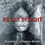 Killer in Sight: A Tom Lackey Mystery | Sandra Carrington-Smith