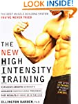 The New High Intensity Training: The...