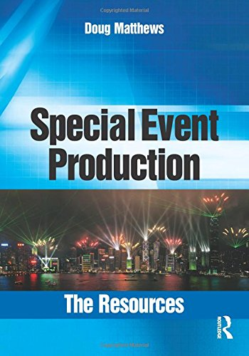 Special Event Production: The Resources