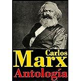 Carlos Marx, antología (El 18 Brumario, Las luchas de clases en Francia, Burguesía y contrarevolución, Bolívar...